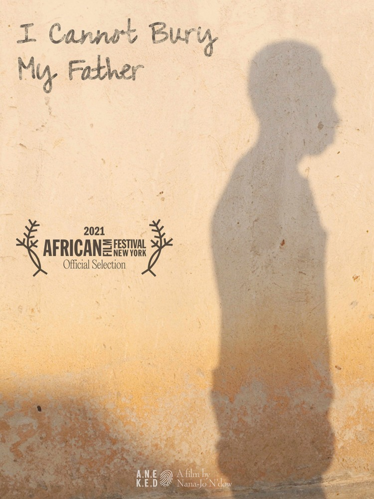 'I Cannot Bury My Father' Poster advertising the screening of the short documentary at the African Film Festival, New York. Director of Photography - Jason Florio